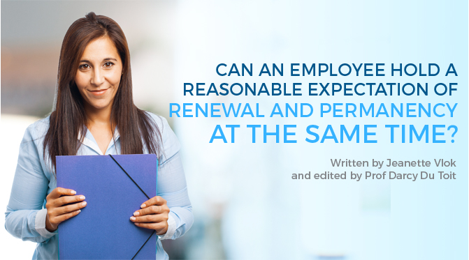 BCHC: Can An Employee Hold A Reasonable Expectation Of Renewal And Permanency At The Same Time?